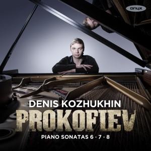 Denis Kozhukhin Prokofiev Piano Sonatas 6-7-8